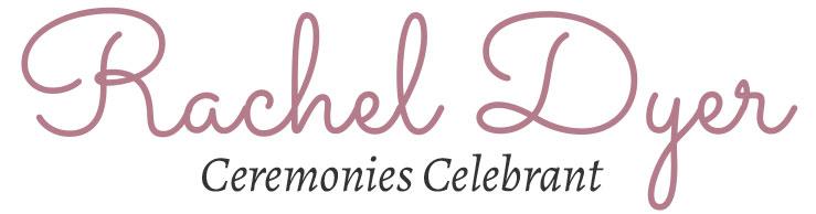 Rachel Dyer | Ceremonies Celebrant UK